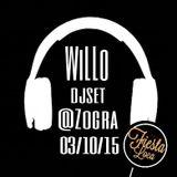 WiLLo Djset @Zogra Lounge Bar 03/10/2015