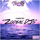 Trio Promotions Presents: Zodiac DJs - Summer Mix #2
