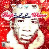#Rapwave Mixtape 22 - Hotlanta Santa