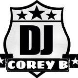 COME JAM DJS PRESENT COME JAM RADIO DJ COREY B LIVE IN THE MIX