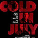 Un altro genere di cinema: Cold in July