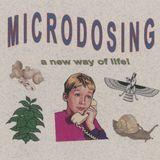 Microdosing - 22nd April 2018