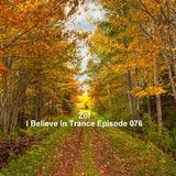 Zol - I Believe In Trance Episode 076