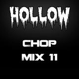 Hollow Riddim Chop Mix 11