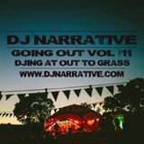 Going Out Vol #11 - Djing At Out to Grass