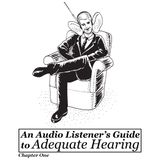 Adequate Hearing - Chapter One