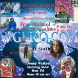WGLRO Radio with the Michael Clifton Family ..FREE Michael Clifton on the DWMS  4-20-2018