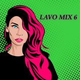 "Lavo Mix #6 (""Crazy Things"")"