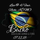 (Samba / Latin / Tropical Sex) Bucho - Live @ 4/Four @ Niche (KCMO, 07.12.18)
