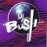 LA BUSH REUNION  (2016)