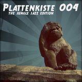 Plattenkiste_004 the jungle jazz edition
