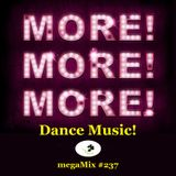 megaMix #237 MORE MORE MORE Dance Music