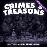 Crimes & Treasons Best Of 2012!