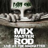 Live At The Madhatter 10/20/2012 Part 1