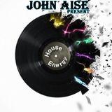 John Aise - House Energy 25