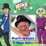 Puntata Wawawiwowa - Ospite Don Silvio Mantelli il Mago Sales