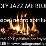 JAZZ ME BLUES 2nd Year SPIRITUALS for WINTER part 2 (by the backdoor...)