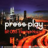 Usan Zaar - Press Play Ep.003 (Electro House Mix)