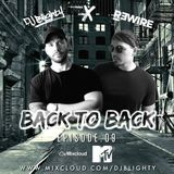 #BackToBack - Episode.09 // @DJBlighty x @IAMREWIRE // R&B, Hip Hop, House & Bass