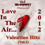 Love In The Air - Vol. 1 (Remastered) By Dj Bharat - BT