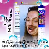 ☀︎DRUNK✌︎IN☀︎THA☹CLUB☀︎ (SUMMERTIME☻MIXTAPE)