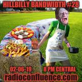 Hillbilly Bandwidth #28 02-06-19