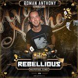 Roman Anthony – Rebellious Promo Mix