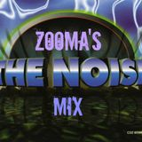 Zooma's THE NOISE Mix