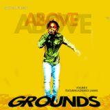 Above Grounds V.2(Tracks By Jay-Z, Kendrick Lamar, Talib Kweli, 9th Wonder & More)