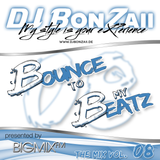 DJ Bonzaii - Bounce to my Beatz Vol. 08 presented by BIGMIX-FM