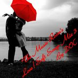 The Music Room's Love/Soft Songs Mix 3 - Featuring Various Artists (Mixed By: DOC 10.09.11)
