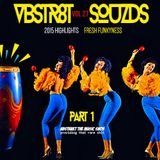 VBSTR8KT SOUZDS //|\ VOL 27 | 2015 HIGHLIGHTS PART I | Mixed By A.T.M.S. | 2016 Far Out
