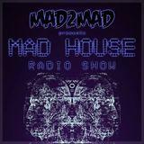 MAD House Radio Show 035 with Alex Kenji