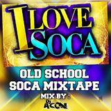 Old School Soca Mixtape_Mix By_Dj_Acon_the Veteran