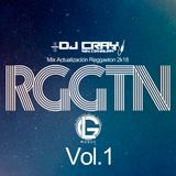 00 - RGGTN MIX - ACT SEP 2K18 - DJ CRAY - LG MUSIC