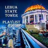 Lebua State Tower Playlist
