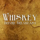Whiskey Before Breakfast 019-20150719