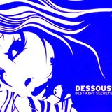 """DJ Thor proudly presents """" The Dessous Records Showcase"""" mixed & selected by DJ Thor"""