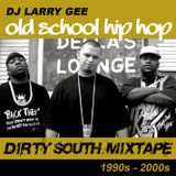 Old School Hip Hop • Dirty South Mixtape