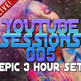 YouTube Sessions 005 | A huge 3 hour pure trance mix