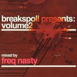 Freq Nasty – Breakspoll Presents: Volume 2 (Super Charged, 2006)