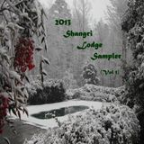 2013 Shangri Lodge Sampler (Vol 1)