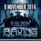 Warmup Mix Raving Nightmare - The final Temptation 2004 - 2014