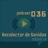 RECOLECTOR DE SONIDOS 036 - 03/2012