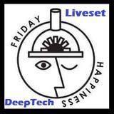 Friday Happiness - opening liveset - DeepTech - Kadraphonic