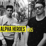 100% DJ - PODCAST - #95 - ALPHA HEROES