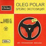 Oleg Polar - Breaks Exposition 007 (Guest Mix for Broken Essence Radioshow)