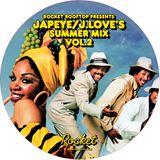 Rocket Rooftop Summer Mix Vol 2. Japeye & J Love