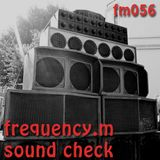 Sound Check (fm056)