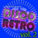 DISCO vs. RETRO Anniversary CD II (2016) - Lord Byron